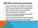 better interview questions