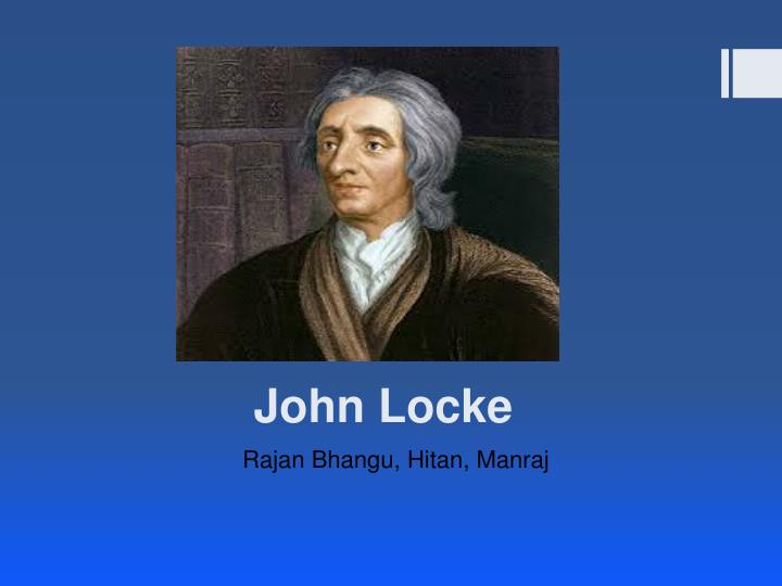 the unique ideas on human nature in the works of thomas hobbes and john locke John locke was born in somerset  locke seems to have shared the fears expressed by fellow englishman thomas hobbes,  voltaire had promoted locke's ideas in.