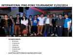 international ping pong tournament 21 02 2014