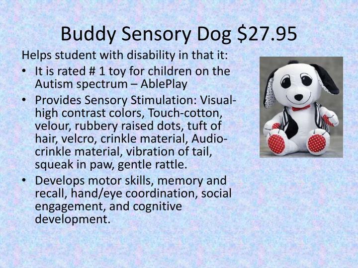 Buddy sensory dog 27 95