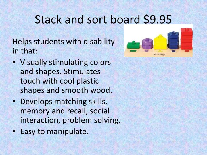 Stack and sort board $9.95