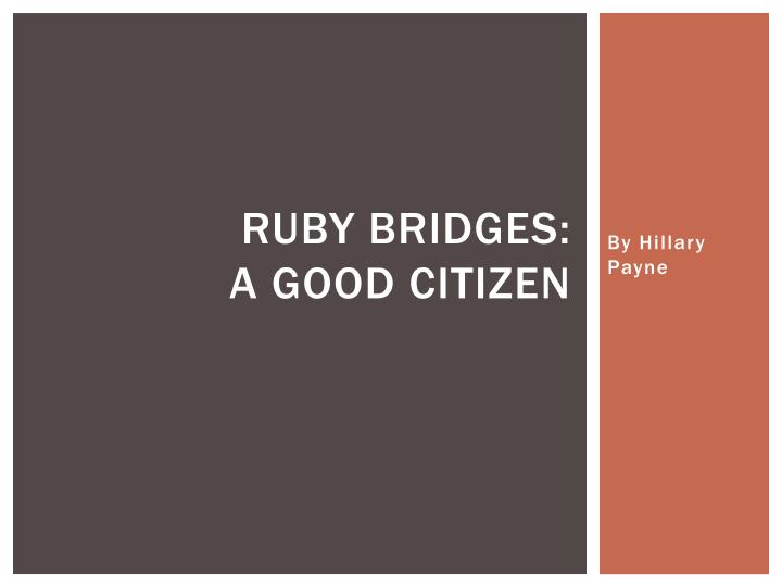 ruby bridges a good citizen n.