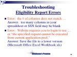 troubleshooting eligibility report errors