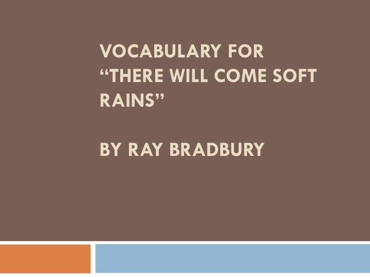 critical analyis ray bradbury s there come soft rains 1