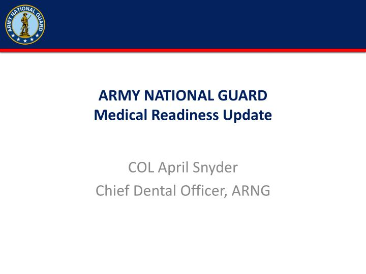 Ppt army national guard medical readiness update powerpoint army national guardmedical readiness update toneelgroepblik Choice Image