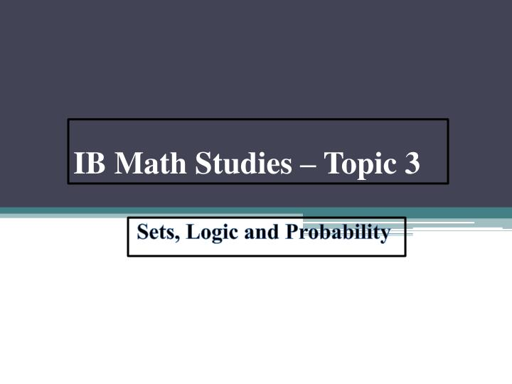 ib math studies topic 3 n.