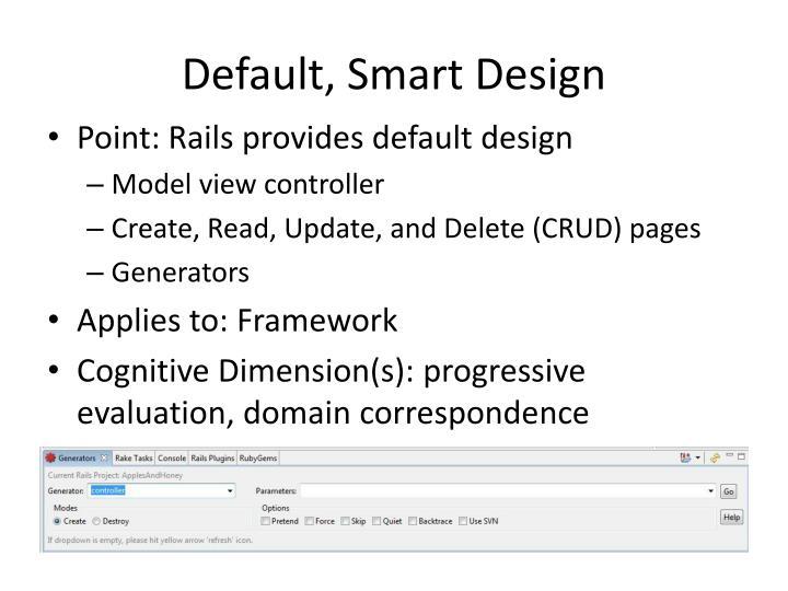 Default smart design