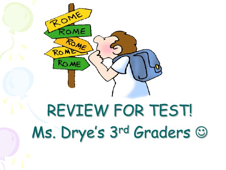 review for test ms drye s 3 rd graders n.