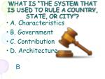 what is the system that is used to rule a country state or city