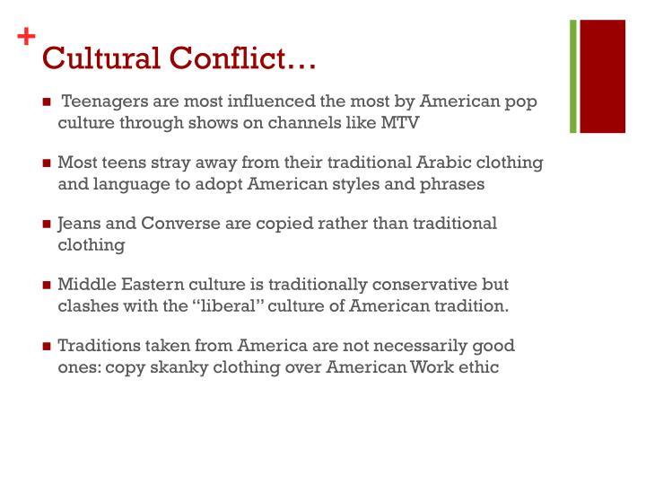 Cultural Conflict…