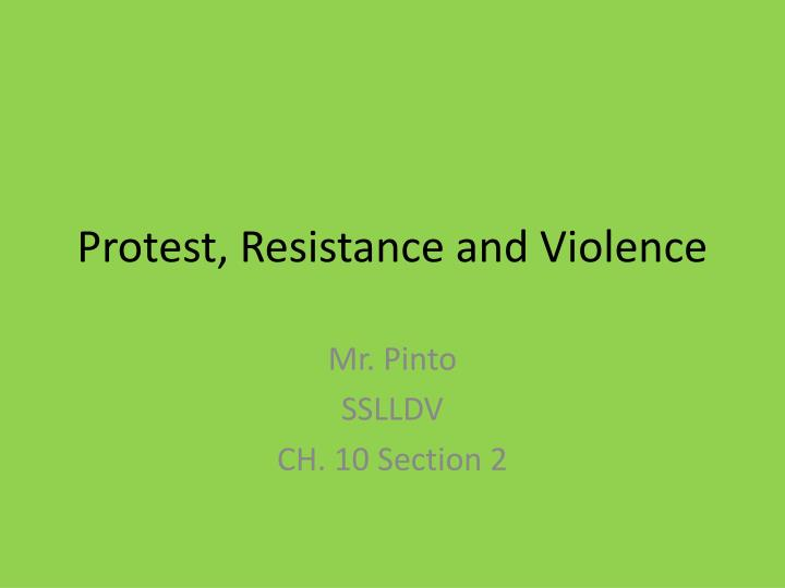 protest resistance and violence n.