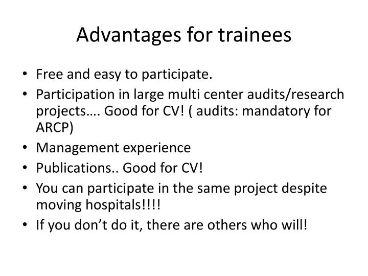 Advantages for trainees