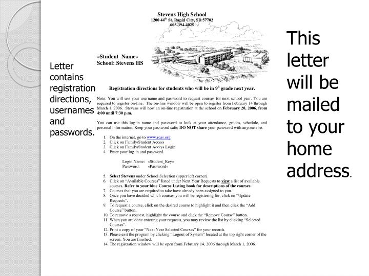 This letter will be mailed to your home address