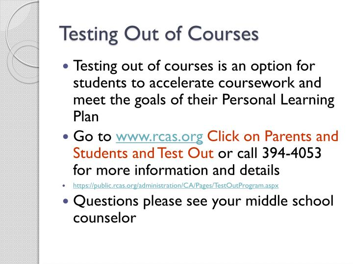 Testing Out of Courses
