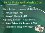 let us praise and worship god