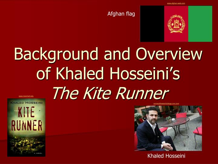 background and overview of khaled hosseini s the kite runner n.