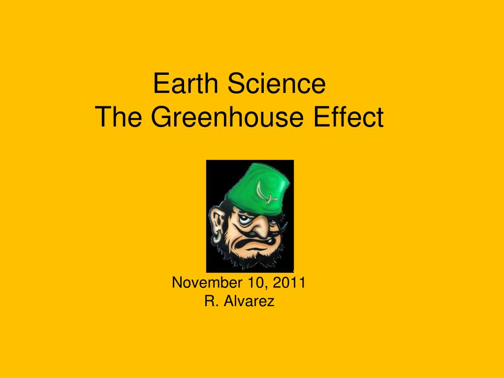 ppt earth science the greenhouse effect powerpoint presentation
