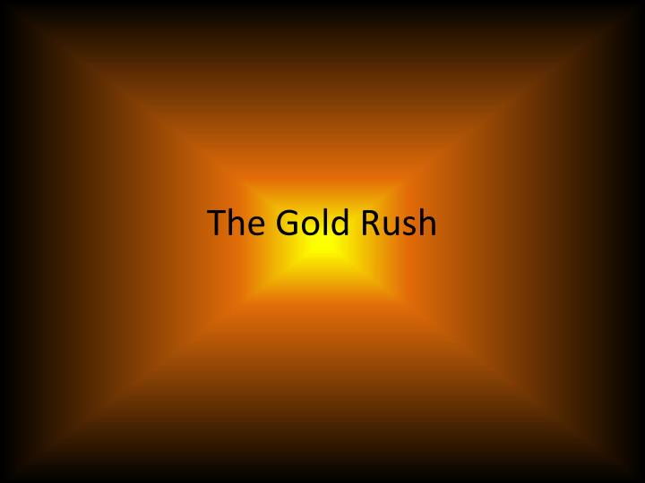 the gold rush n.