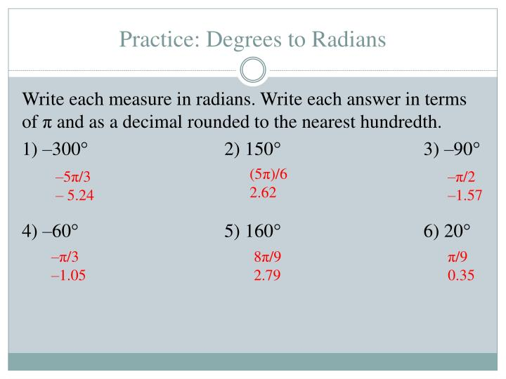 Practice: Degrees to Radians