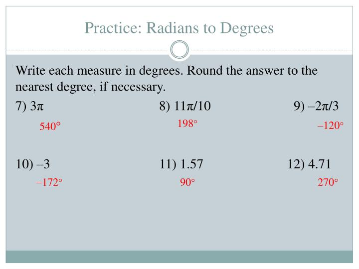 Practice: Radians to Degrees