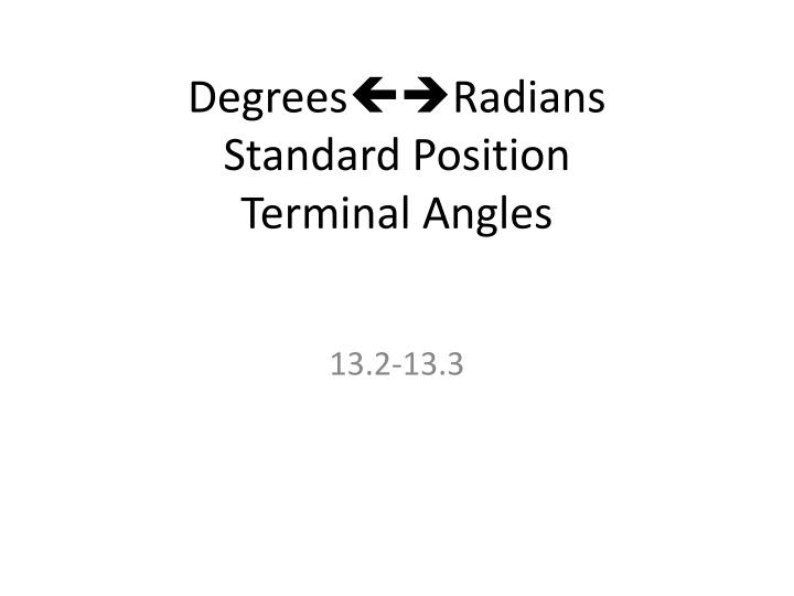 degrees radians standard position terminal angles