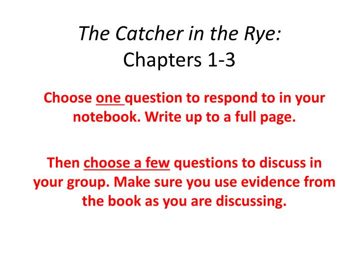 The catcher in the rye chapters 1 3