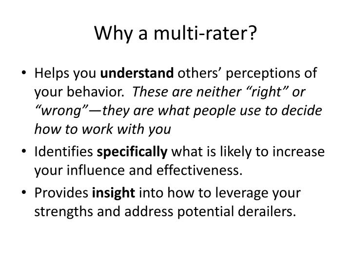 Why a multi rater
