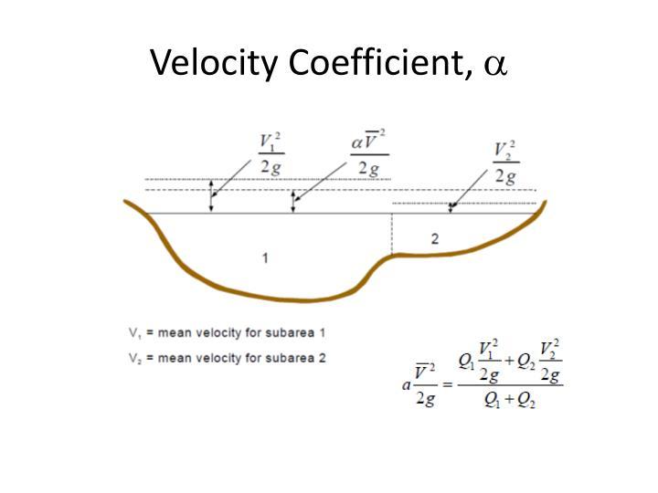 Velocity Coefficient,