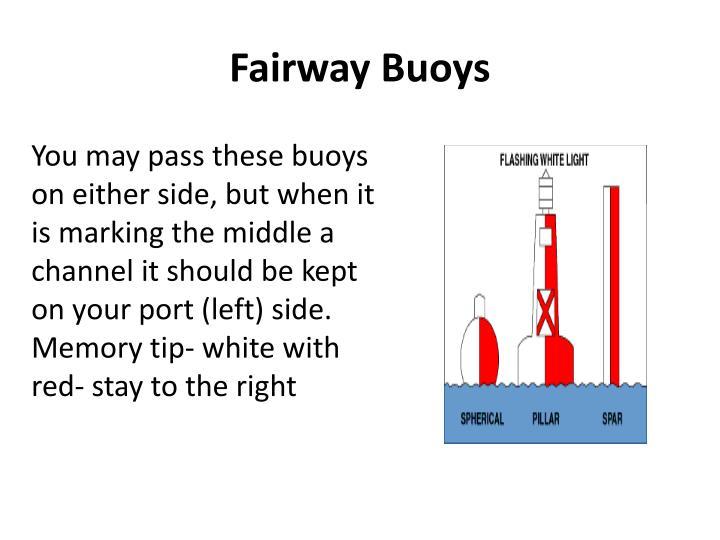 Fairway Buoys