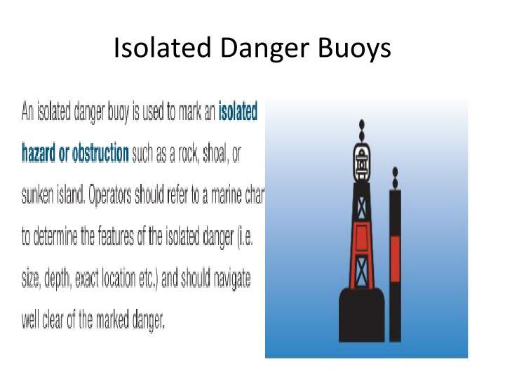Isolated Danger Buoys