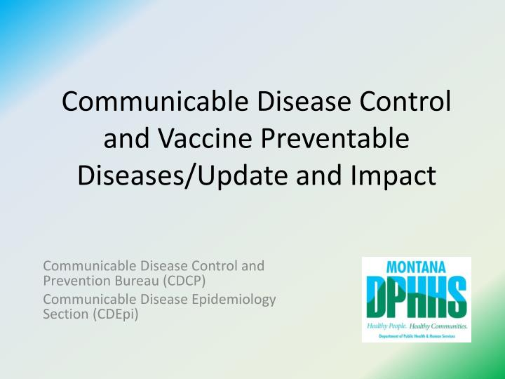 communicable disease control and vaccine preventable diseases update and impact n.