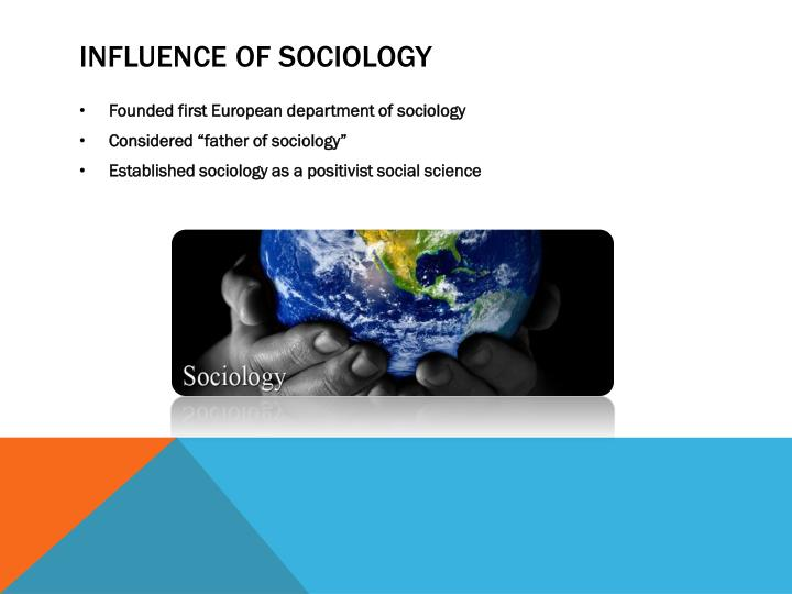 Influence of sociology