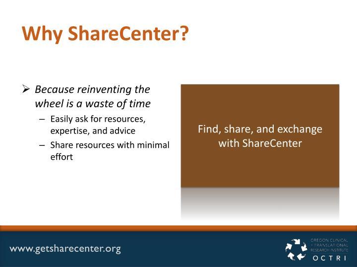 Why ShareCenter?