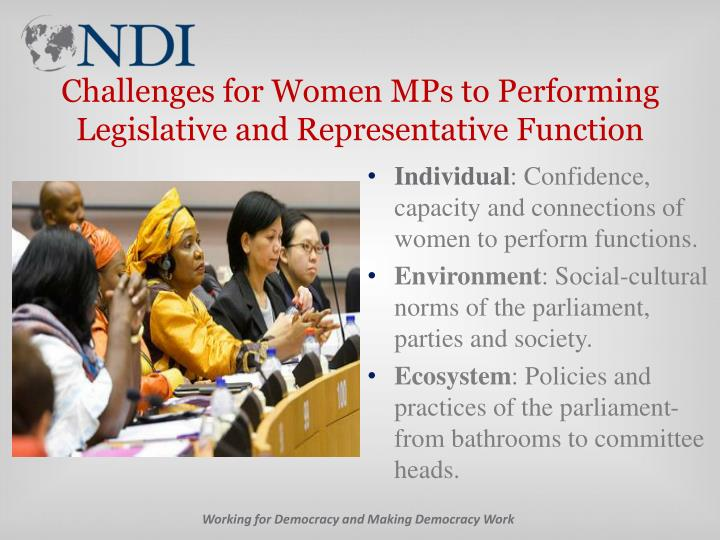 Challenges for Women MPs to Performing Legislative and Representative Function