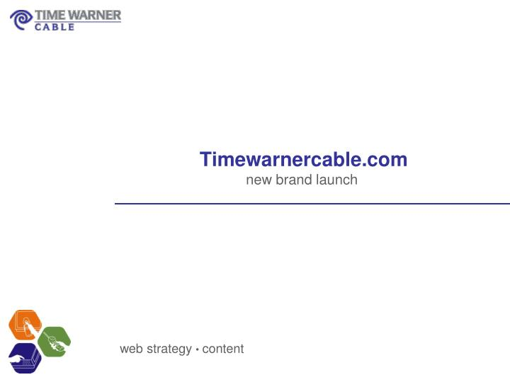 timewarnercable com new brand launch n.
