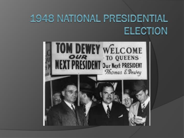 1948 national presidential election n.