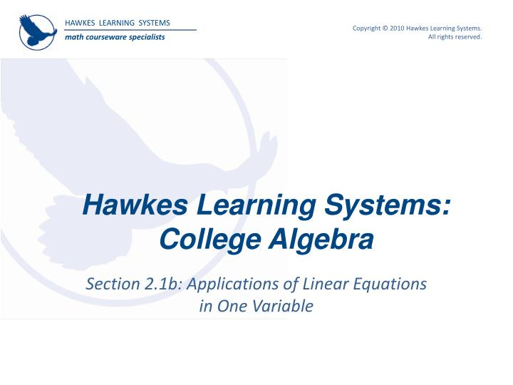 Ppt hawkes learning systems college algebra powerpoint hawkes learning systemscollege algebra fandeluxe Choice Image
