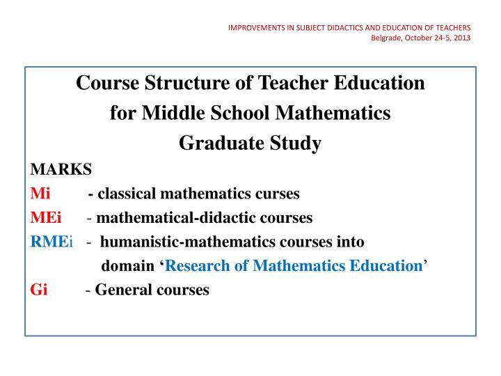 IMPROVEMENTS IN SUBJECT DIDACTICS AND EDUCATION OF TEACHERS