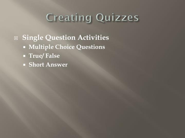 Creating Quizzes