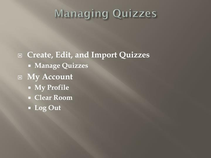Managing Quizzes