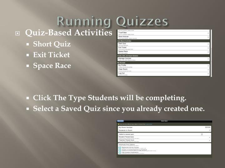 Running Quizzes