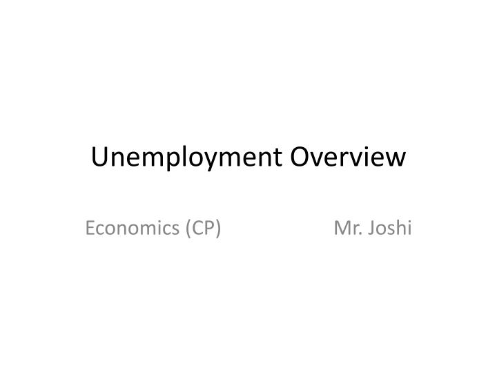 unemployment overview n.
