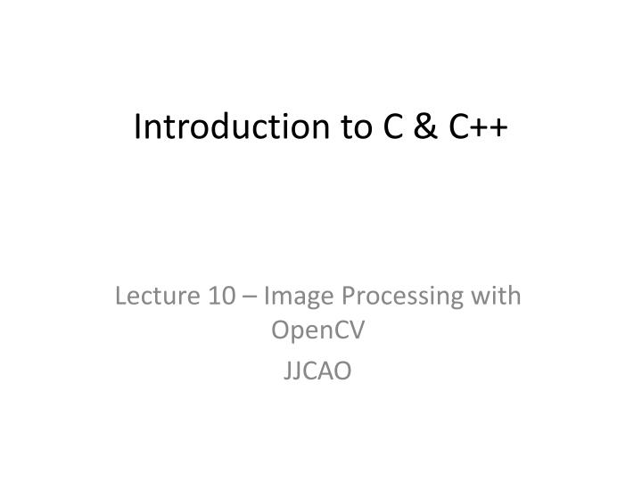 PPT - Introduction to C & C++ PowerPoint Presentation - ID