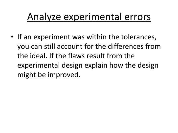 Analyze experimental errors
