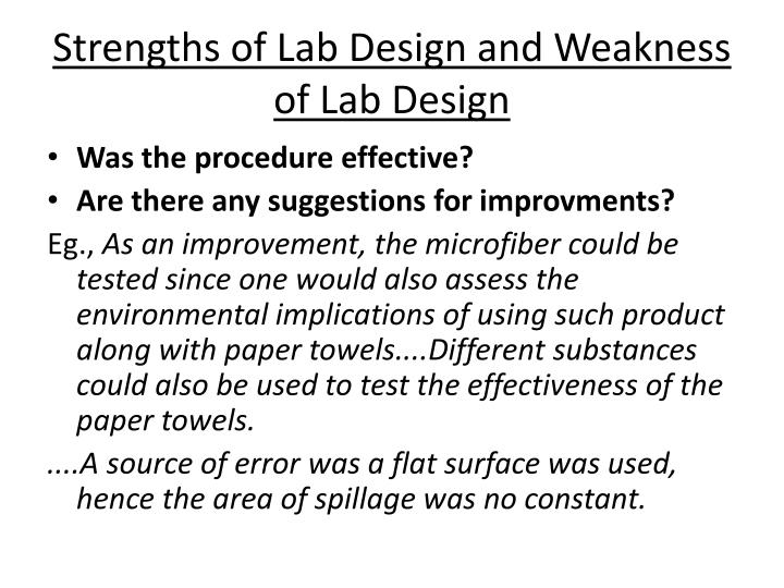 Strengths of Lab Design and Weakness of Lab Design