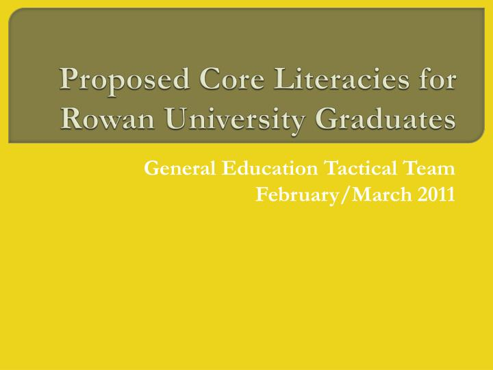 Proposed core literacies for rowan university graduates