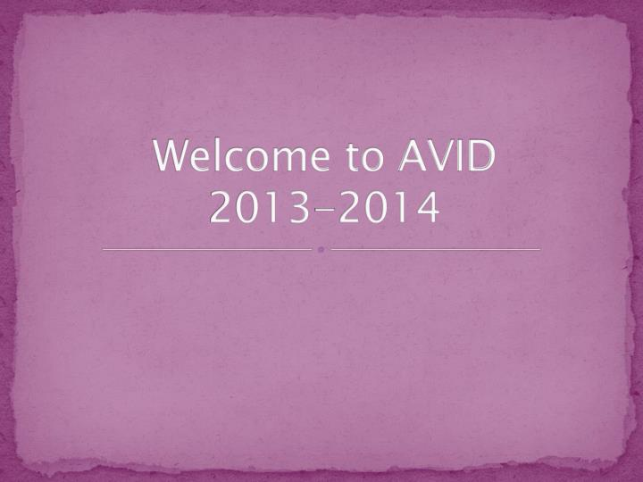 welcome to avid 2013 2014 n.