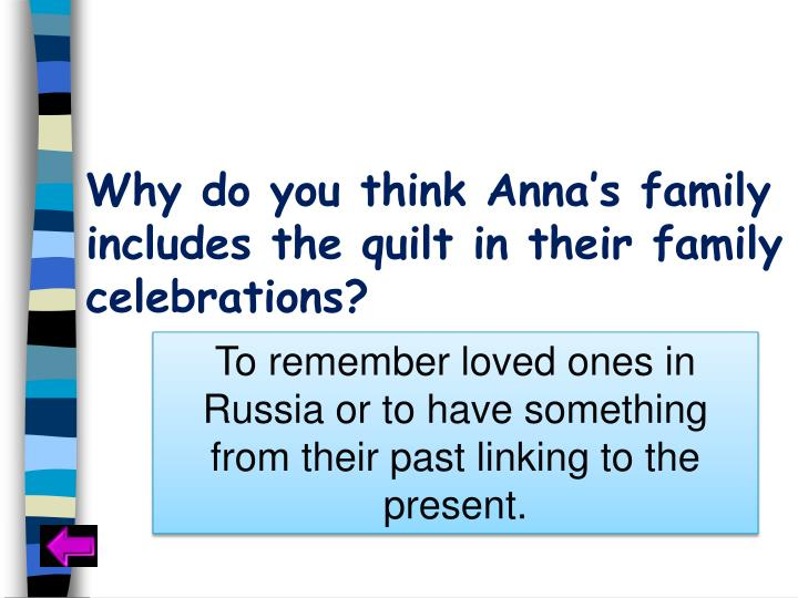 Why do you think Anna's family