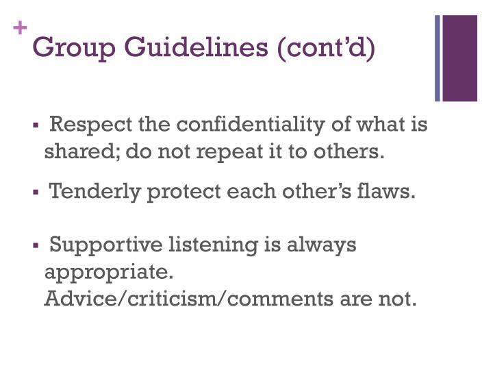 Group Guidelines (cont'd)