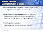 browser detection leaving the future to chance